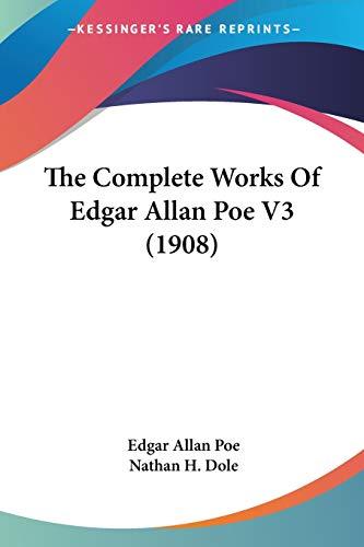9780548659052: The Complete Works Of Edgar Allan Poe V3 (1908)