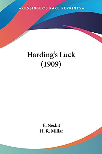 Harding's Luck (1909) (0548661618) by Nesbit, E.