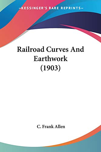 9780548669785: Railroad Curves And Earthwork (1903)