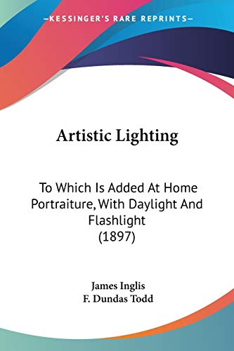 Artistic Lighting: To Which Is Added At