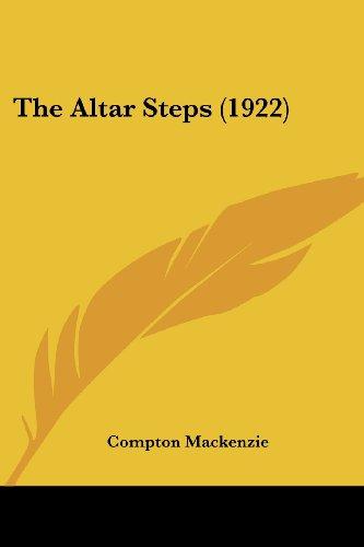 9780548696675: The Altar Steps (1922)