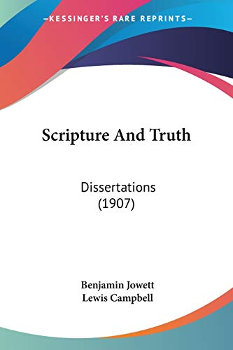 9780548705575: Scripture And Truth: Dissertations (1907)