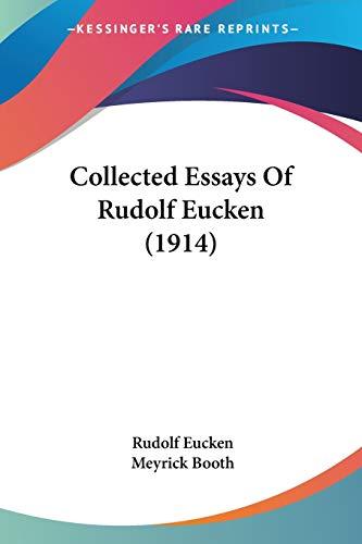 9780548708859: Collected Essays Of Rudolf Eucken (1914)