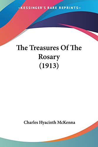 9780548719893: The Treasures Of The Rosary (1913)