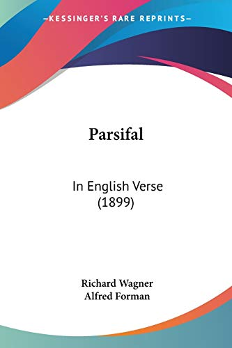 9780548744895: Parsifal: In English Verse