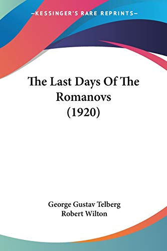 The Last Days of the Romanovs: George Gustav Telberg