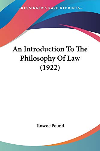 9780548749166: An Introduction To The Philosophy Of Law (1922)