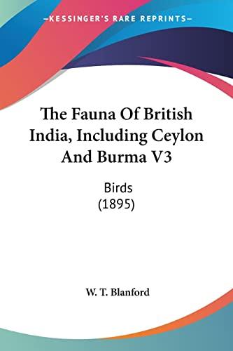 9780548762615: The Fauna Of British India, Including Ceylon And Burma V3: Birds (1895)
