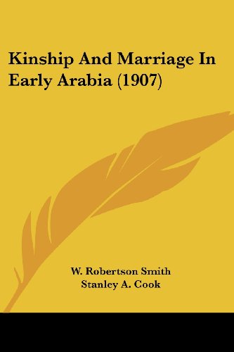 9780548766194: Kinship And Marriage In Early Arabia (1907)