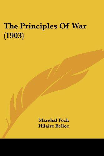 9780548769287: The Principles of War (1903)