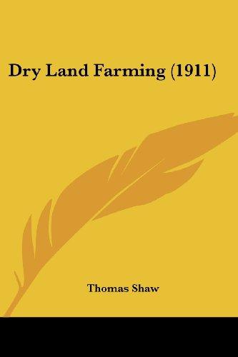 9780548774359: Dry Land Farming (1911)