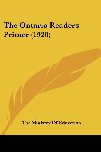 9780548783870: The Ontario Readers Primer (1920)
