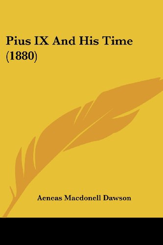 9780548784938: Pius IX And His Time (1880)
