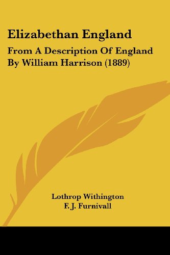 9780548790472: Elizabethan England: From A Description Of England By William Harrison (1889)