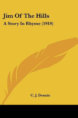9780548794012: Jim Of The Hills: A Story In Rhyme (1919)
