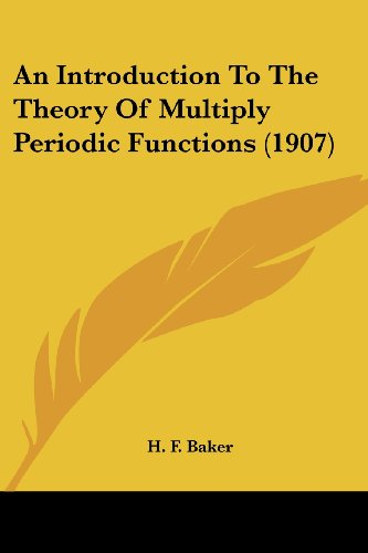 9780548804209: An Introduction To The Theory Of Multiply Periodic Functions (1907)