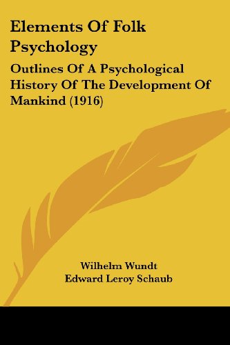 9780548805251: Elements Of Folk Psychology: Outlines Of A Psychological History Of The Development Of Mankind (1916)