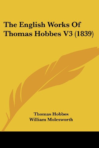 9780548806500: The English Works of Thomas Hobbes V3 (1839)