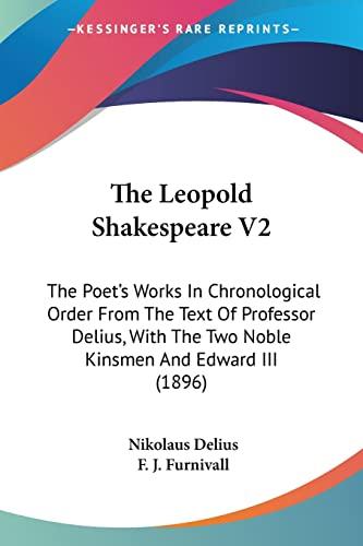 The Leopold Shakespeare V2 The Poets Works: Nikolaus Delius