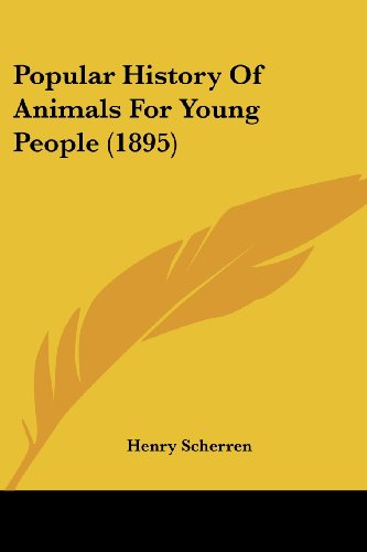 9780548811887: Popular History Of Animals For Young People (1895)