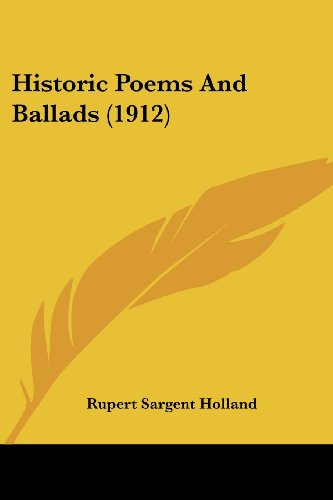9780548812372: Historic Poems And Ballads (1912)