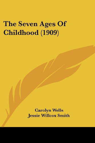 9780548814666: The Seven Ages Of Childhood (1909)