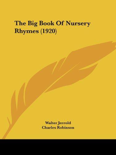 9780548814802: The Big Book Of Nursery Rhymes (1920)