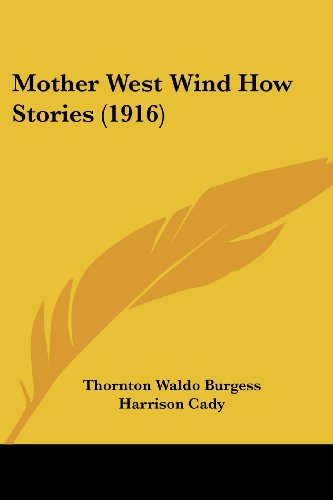9780548815113: Mother West Wind How Stories (1916)