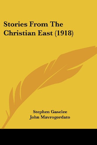 9780548816363: Stories From The Christian East (1918)