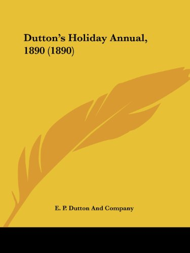 9780548817858: Dutton's Holiday Annual, 1890 (1890)