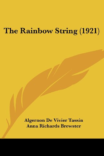 9780548818053: The Rainbow String (1921)