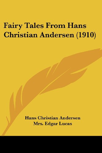 9780548819845: Fairy Tales From Hans Christian Andersen (1910)