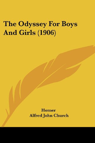 9780548819913: The Odyssey for Boys and Girls (1906)