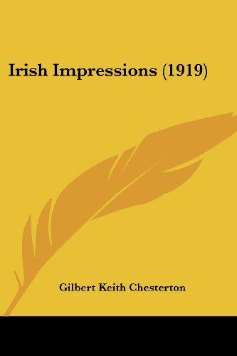 9780548822159: Irish Impressions (1919)