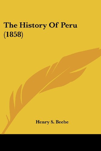 9780548822715: The History Of Peru (1858)