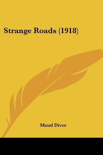 9780548825754: Strange Roads (1918)