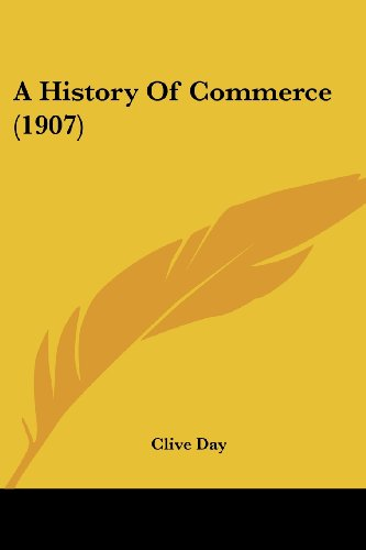 9780548829639: A History Of Commerce (1907)