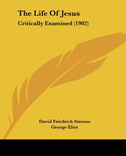 9780548830505: The Life Of Jesus: Critically Examined (1902)