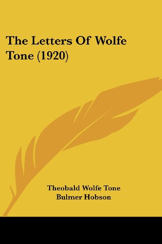 9780548841938: The Letters Of Wolfe Tone (1920)