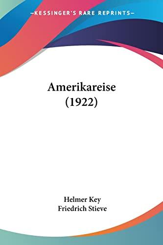 9780548851586: Amerikareise (1922) (German Edition)