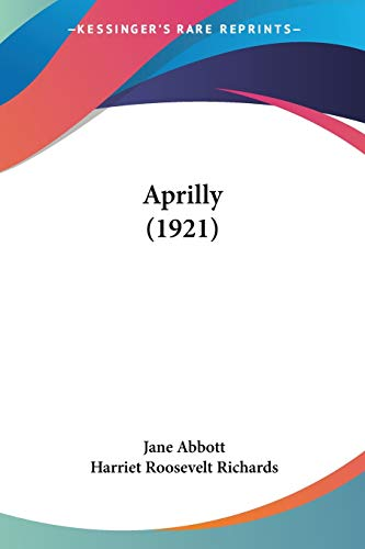9780548855621: Aprilly (1921)