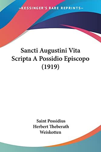 9780548863480: Sancti Augustini Vita Scripta A Possidio Episcopo (1919) (Latin Edition)
