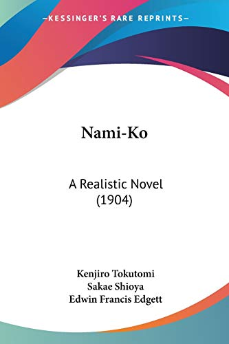 9780548866320: Nami-Ko: A Realistic Novel (1904)