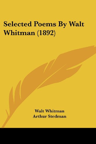 9780548887950: Selected Poems By Walt Whitman (1892)