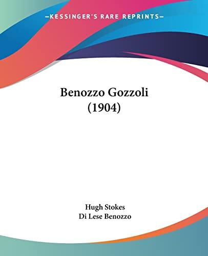 9780548889138: Benozzo Gozzoli (1904)