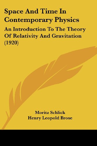 9780548897133: Space and Time in Contemporary Physics: An Introduction to the Theory of Relativity and Gravitation (1920)