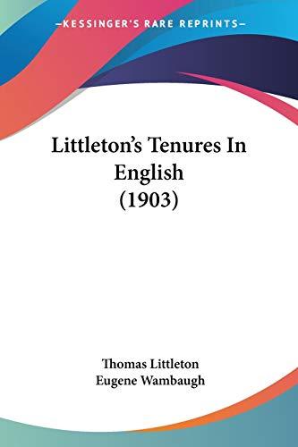 9780548897256: Littleton's Tenures In English (1903)