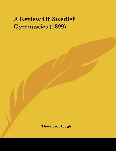 9780548898154: A Review Of Swedish Gymnastics (1899)