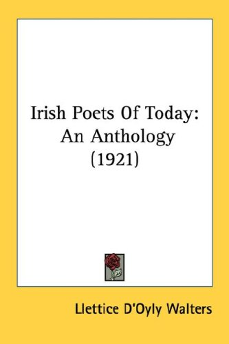 9780548901069: Irish Poets Of Today: An Anthology