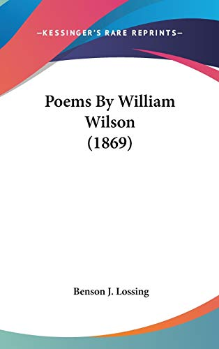 9780548915677: Poems By William Wilson (1869)